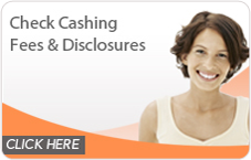 Check Cashing Fees and Disclosures